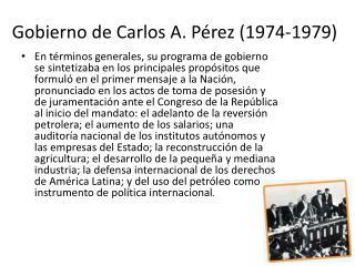 Gobierno de Carlos A. Pérez (1974-1979)
