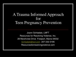 A Trauma Informed Approach  for  Teen Pregnancy Prevention