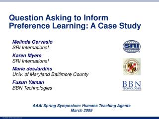 Question Asking to Inform Preference Learning: A Case Study