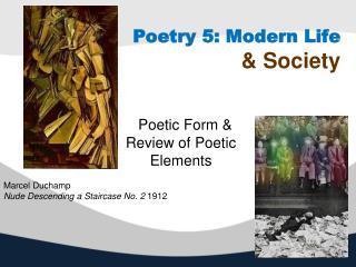 Poetry 5: Modern Life & Society