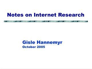 Notes on Internet Research