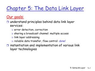 Chapter 5: The Data Link Layer