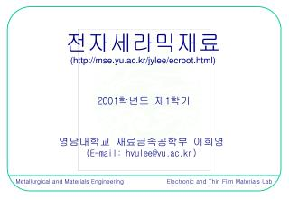 Metallurgical and Materials Engineering  Electronic and Thin Film Materials Lab