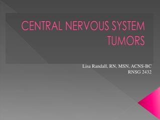 Lisa Randall, RN, MSN, ACNS-BC RNSG 2432