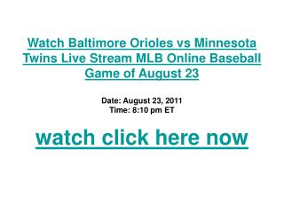 watch baltimore orioles vs minnesota twins live stream mlb o