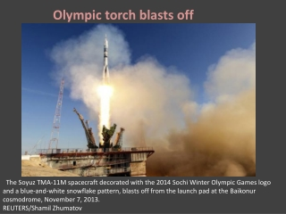 Olympic torch blasts off!!!!!!