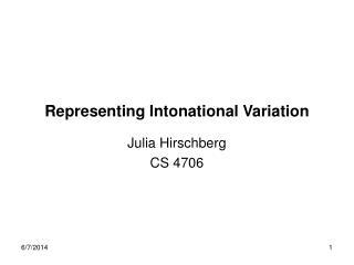 Representing Intonational Variation