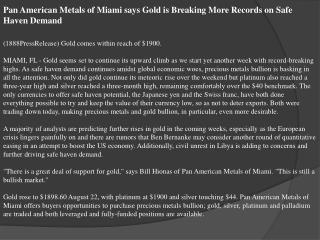 pan american metals of miami says gold is breaking more reco