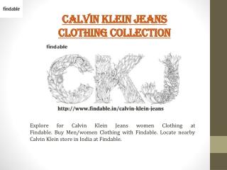 Explore Calvin Klein Jeans Clothing