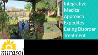 Integrative Medical Approach Expedites Eating Disorder