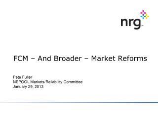 FCM – And Broader – Market Reforms