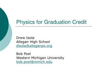 Physics for Graduation Credit