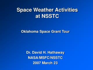 Space Weather Activities at NSSTC