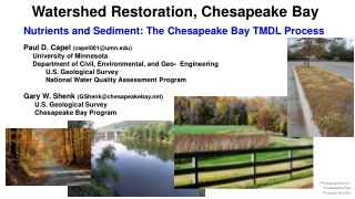 Watershed Restoration, Chesapeake Bay Nutrients and Sediment: The Chesapeake Bay TMDL Process