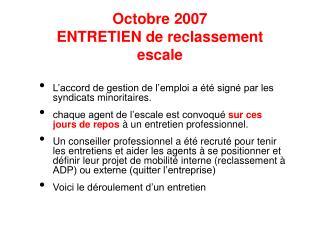 Octobre 2007 ENTRETIEN de reclassement escale