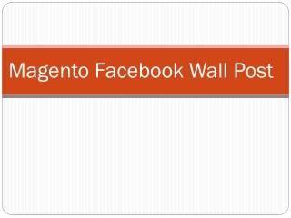 Magento Facebook Wall Post