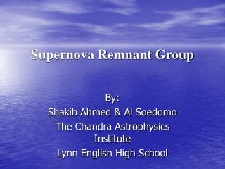 Supernova Remnant Group