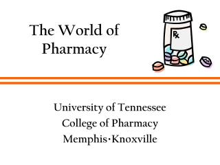 The World of Pharmacy