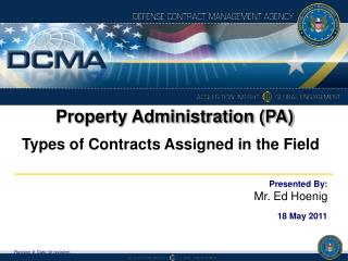 Property Administration (PA) Types of Contracts Assigned in the Field