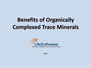 The Benefits of Organically Complexed Trace Minerals