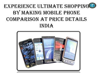 Get Mind Blowing Offers By Comparing Mobile Price At Price D