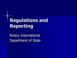 Regulations and Reporting