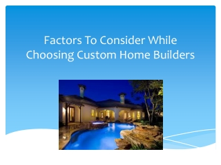 Are you looking for quality custom home builders