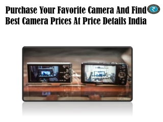 Purchase Your Favorite Camera And Find Best Camera Prices At