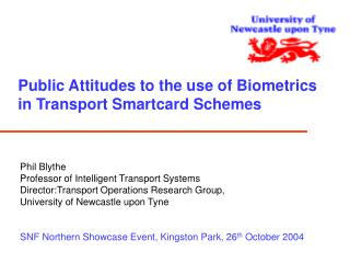 Public Attitudes to the use of Biometrics in Transport Smartcard Schemes