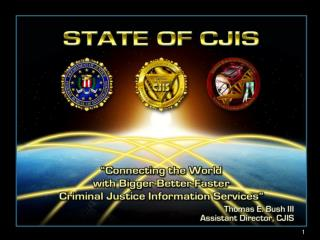 FBI CJIS Division Briefing