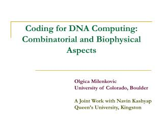 Coding for DNA Computing: Combinatorial and Biophysical Aspects