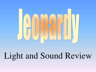 Light and Sound Review