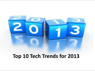 Top 10 Technology Trends for 2013