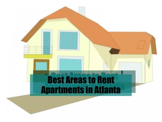 Best Areas to Rent Apartments in Atlanta
