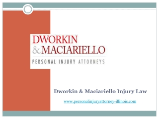 Dworkin Maciariello Injury Law