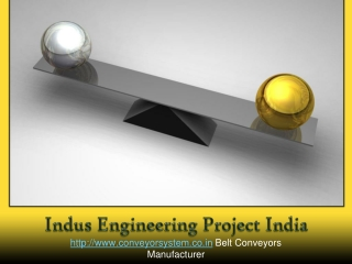 Belt Conveyors Manufacturer - Indus Engineering Project India