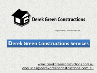 Derek Green Constructions Services