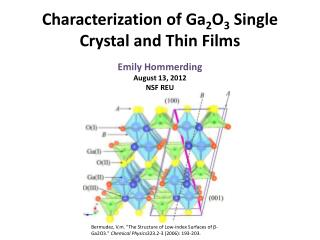 Characterization of  Ga 2 O 3  Single Crystal and Thin Films