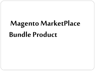 Magento MarketPlace Bundle Product