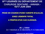 III me JOURN E DU D PARTEMENT DE CHIRURGIE DENTAIRE   ANNABA -    16