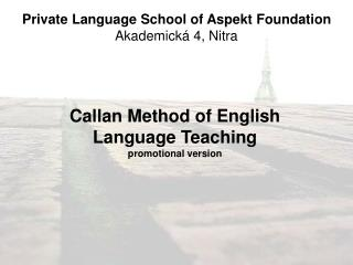 Private Language School of Aspekt Foundation Akademick  4, Nitra
