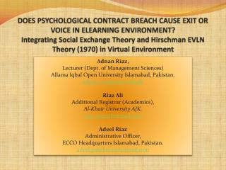 DOES PSYCHOLOGICAL CONTRACT BREACH CAUSE EXIT OR VOICE IN ELEARNING ENVIRONMENT Integrating Social Exchange Theory and H
