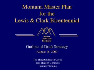 Montana Master Plan for the Lewis & Clark Bicentennial