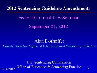 2012 Sentencing Guideline Amendments
