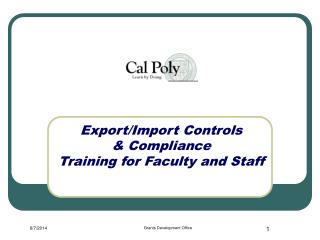 Export/Import Controls  & Compliance Training for Faculty and Staff