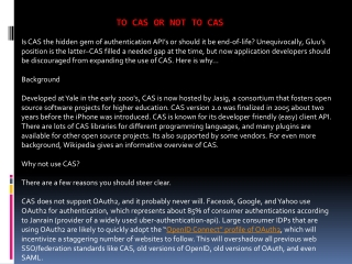 To CAS or not to CAS