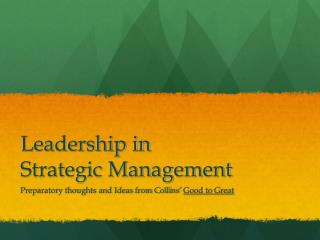 Leadership in  Strategic Management