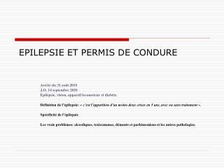 EPILEPSIE ET PERMIS DE CONDURE