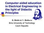 Computer-aided education in Electrical Engineering in the light of Didactic Principles