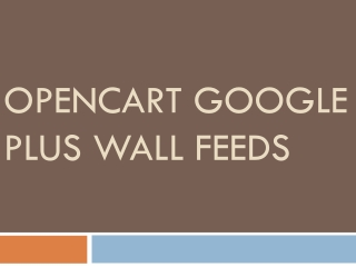 OpenCart Google Plus Wall Feeds